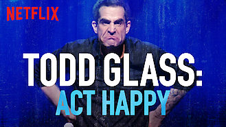 Todd Glass: Act Happy (2018) on Netflix in Norway