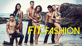 Fit for Fashion (2014) on Netflix in the USA