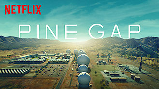 Pine Gap (2018) on Netflix in the USA